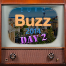 EuroBuzz 2014 Video, day two